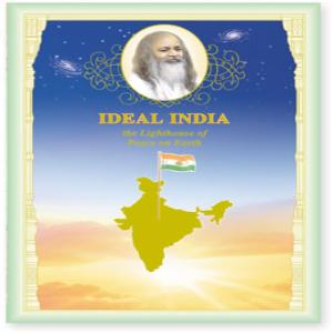 Ideal India- The lighthouse of peace on Earth