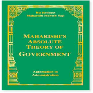 Maharishi's Absolute Theory of Government