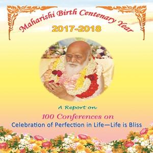 Maharishi Birth Centenary Year 2017-2018